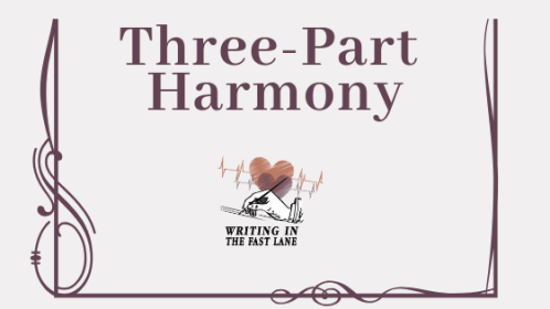 writing in the fast lane 3 part harmony